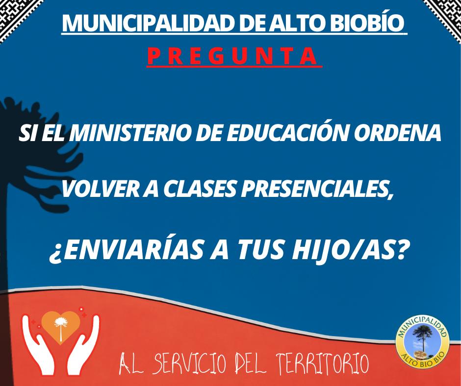 MUNICIPIO DE ALTO BIOBÍO REALIZARÁ ENCUESTA A PADRES Y APODERADOS SOBRE RETORNO A CLASES