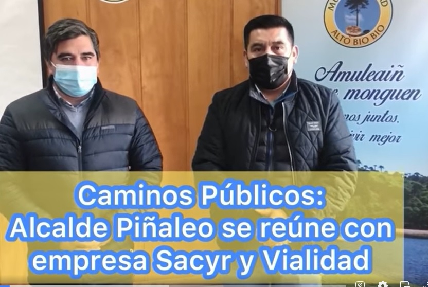 ALCALDE PIÑALEO SE REÚNE CON EMPRESA SACYR DEL CONTRATO GLOBAL: REPERFILADO DEL CAMINO EN PROCESO